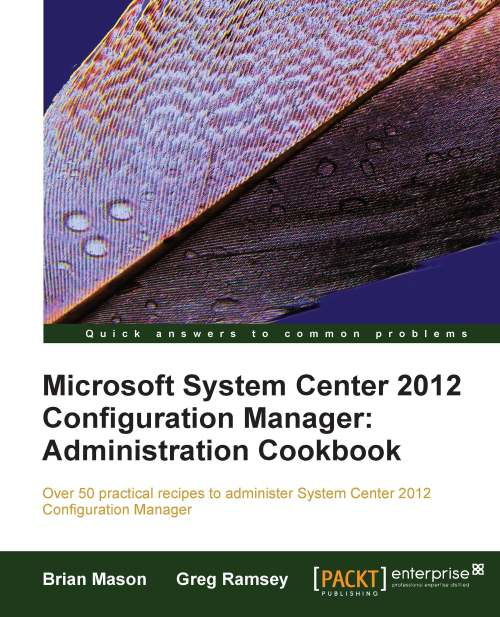4941EN_Microsoft System Center Configuration Manager 2012 Administration Cookbook_cov