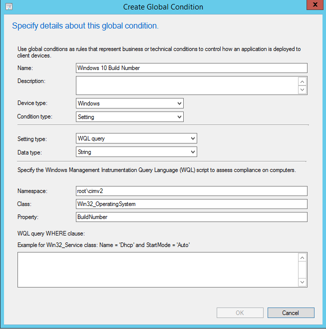 Using Windows 10 build numbers as Global Condition in